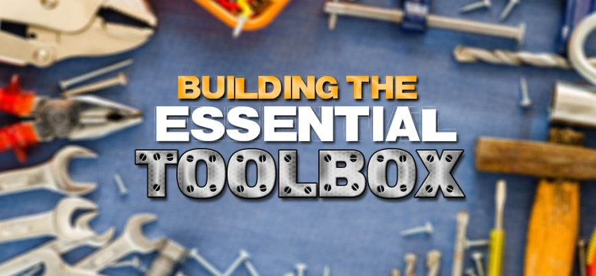 How to Build The Essential Tool Box