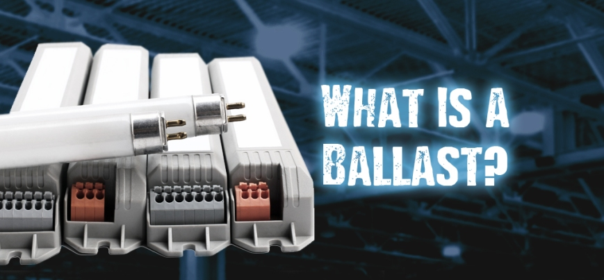 What is a Ballast?